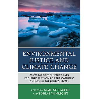 Environmental Justice and Climate Chang by Shaefer & Jame