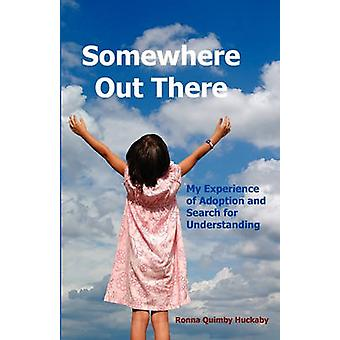 Somewhere Out There by Huckaby & Ronna Quimby