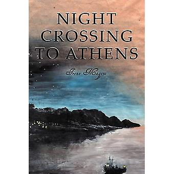 Night Crossing to Athens by Magers & Irene