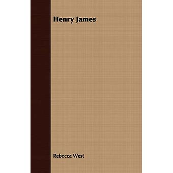 Henry James by West & Rebecca