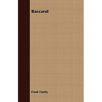 Baccarat by Danby & Frank