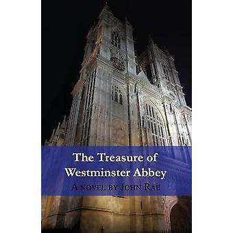 The Treasure of Westminster Abbey by Rae & John