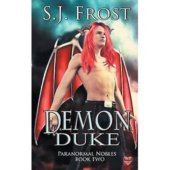 Demon Duke by Frost & S.J.