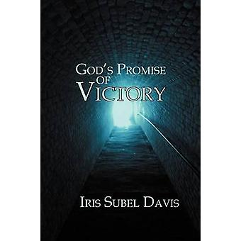 Gods Promise of Victory by Davis & Iris Subel