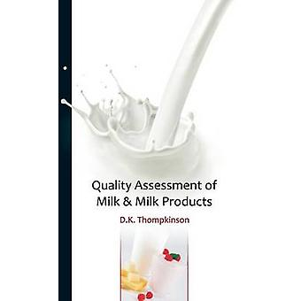 Quality Assessment of Milk  Milk Products by Thompkinson & D.K.