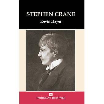 Stephen Crane by Kevin Hayes - 9780746310250 Book