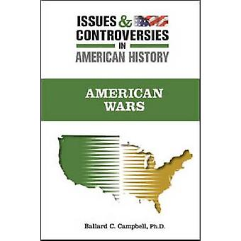 American Wars by Ballard C. Campbell - 9780816077274 Book
