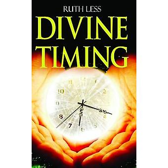 Divine Timing by Ruth Less - 9781784650902 Book