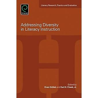 Addressing Diversity in Literacy Instruction by Evan Ortlieb - 978178