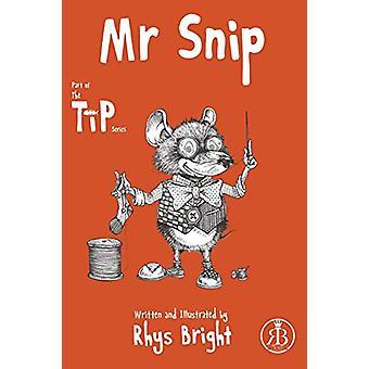 Mr Snip by Rhys Bright - 9781788304634 Book