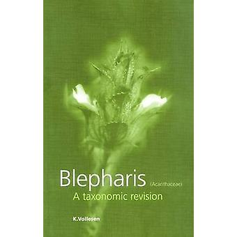 Blepharis (acanthaceae) - A Taxonomic Revision by K. Vollesen - S. Dic