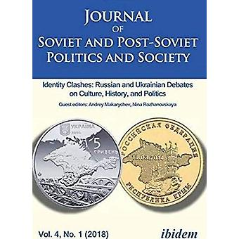 Journal of Soviet and Post-Soviet Politics and Society - 2018/1 by Dr.
