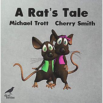 A Rat's Tale by Michael Trott - 9786197458176 Book