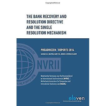 The Bank Recovery and Resolution Directive and the Single Resolution