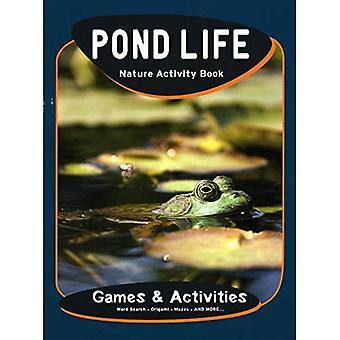 Pond Life Nature Activity Book (Children's Nature Activity Books)