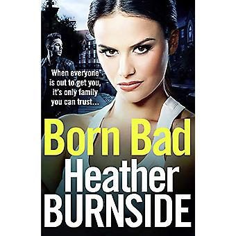 Born Bad by Heather Burnside - 9781789541847 Book
