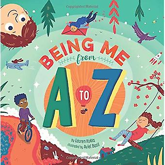 Being Me from A to Z by Kukla - Lauren - 9781506452593 Book