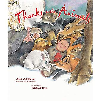 Thanks to the Animals - 10th Anniversary Edition by Allen Sockabasin -