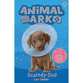 Tier Arche - neu 2 - Scaredy-Dog - Special 2 von Lucy Daniels - 97814083