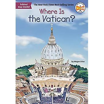 Missä Vatikaani on? mennessä Megan Stine - 9781524792596 Kirja