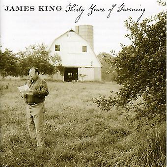 James King - Thirty Years of Farming [CD] USA import