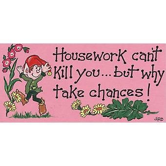 Housework Can't Kill You Pack Of 6