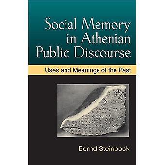 Sociaal geheugen in Atheense publieke discours
