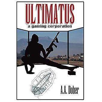 Ultimatus - A Gaming Corporation by Alex Aldo Dober - 9780996549134 Bo