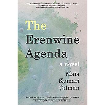 The Erenwine Agenda by Maia Kumari Gilman - 9780998842134 Book