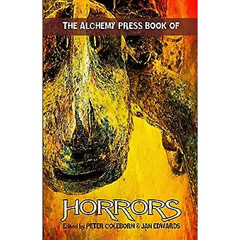 The Alchemy Press Book of Horrors by Peter Coleborn - 9781911034056 B