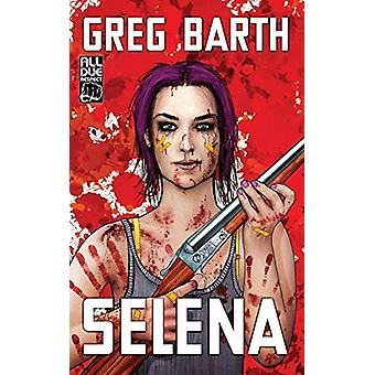 Selena by Greg Barth - 9781946502797 Book