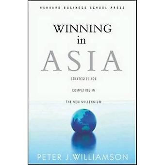 Winning in Asia by Peter Williamson
