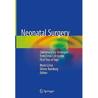 Neonatal Surgery by Edited by Mario Lima & Edited by Olivier Reinberg