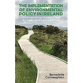 IMPLEMENT ENVIRON POLICY IN� IRELAND