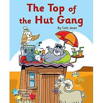 The Top of the Hut Gang: Phonics Phase 3 (Reading Stars Phonics)