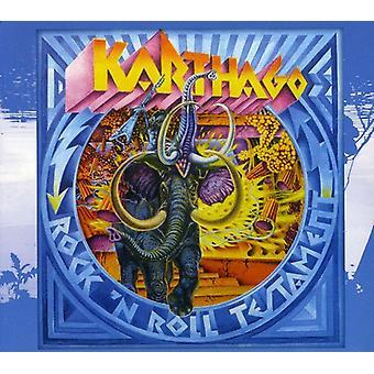 Karthago - Rock 'N' Roll Testament [CD] USA import