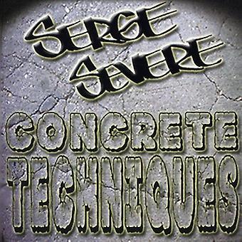 Serge Severe - Concrete Techniques [CD] USA import