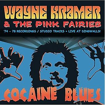 Wayne Kramer & les Pink Fairies - Cocaine Blues (74-78 les titres enregistrements/Studio / Live at Dingwalls) import USA [CD]