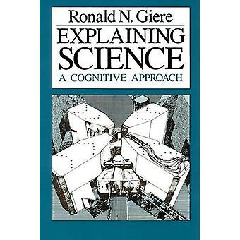 Wissenschaft - eine kognitive Ansatz durch Ronald N. Giere - 9780226 zu erklären