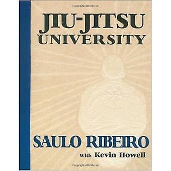 Universidade do Jiu-jitsu de Saulo Ribeiro - Kevin Howell - 9780981504438