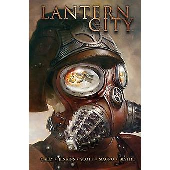 Lantern City - Vol. 1 by Trevor Crafts - Matthew Daley - Carlos Magno