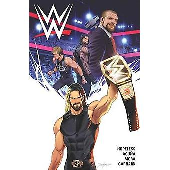 WWE Vol. 1 by Dennis Hopeless - 9781608869442 Book