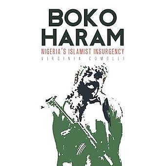 Boko Haram - Nigerias islamistiska upproret av Virginia Comolli - 97818