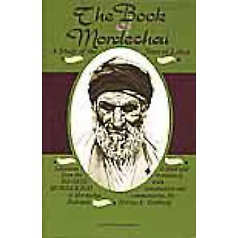 The Book of Mordechai - A Study of the Jews in Libya - Selections from