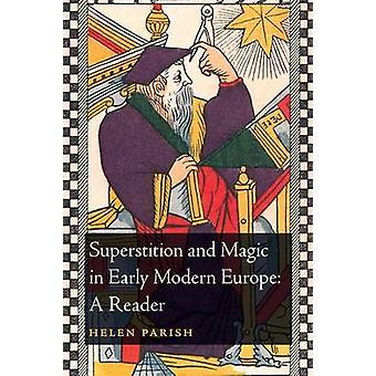 Vidskepelse och magi i tidigmoderna Europa - en läsare av Helen Pari