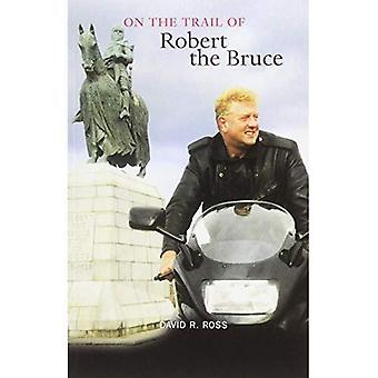 Op de Trail van Robert the Bruce