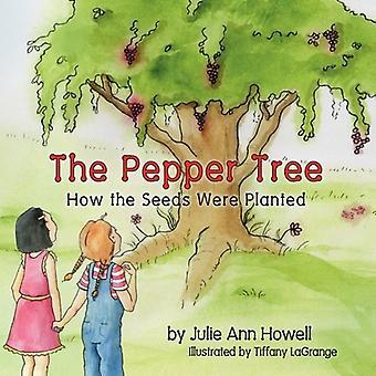 De Pepper Tree, hoe de zaden geplant werden!