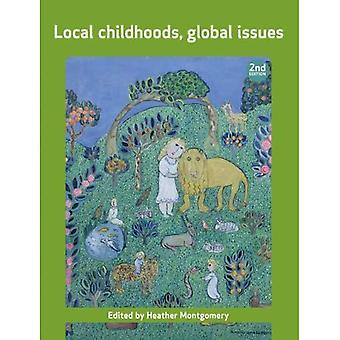 Local Childhoods, Global Issues