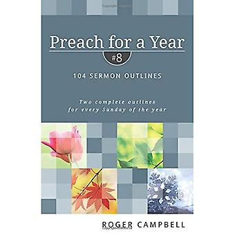 PREACH FOR A YEAR #8