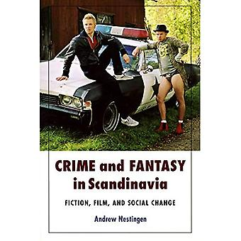Misdaad en fantasie in Scandinavië: fictie, Film en sociale verandering